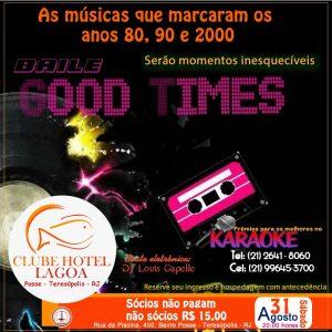Baile Good Times no Clube Hotel Lagoa Teresópolis Terê Total