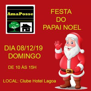 AMAPOSSE e a festa do Papai Noel dia 08-12-19