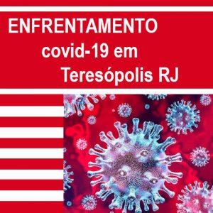 Enfrentamento do Covid-19 em Teresópolis RJ
