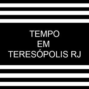 Tempo em Teresópolis