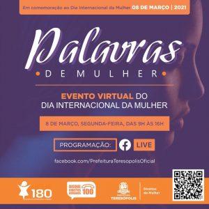Evento virtual marca Dia Internacional da Mulher, 8 de março, em Teresópolis