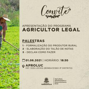 Programa Municipal 'Agricultor Legal' nesta terça, 01-06
