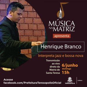 'Música na Matriz' apresenta, neste domingo, 6, o instrumentista Henrique Branco