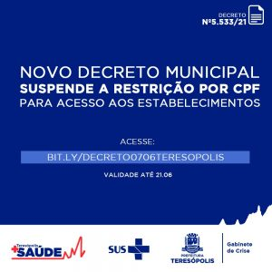 Novo decreto que suspende o rodízio de CPF para acesso aos estabelecimentos