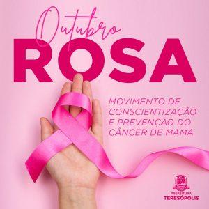 Outubro Rosa - Teresópolis começa o mês de prevenção ao câncer de mama