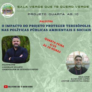O impacto do 'Proteger Teresópolis' nas políticas públicasambientais e sociais é tema do Projeto 'Quarta às 10'